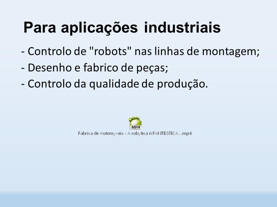 Para aplicações industriais