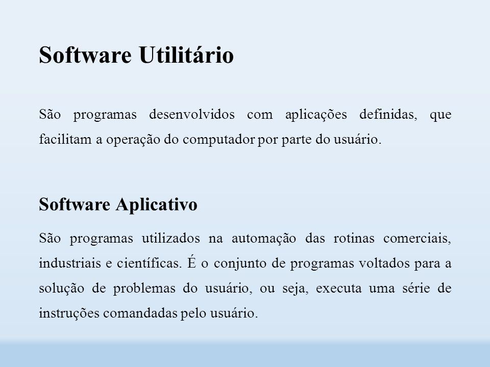 Software Utilitário Software Aplicativo
