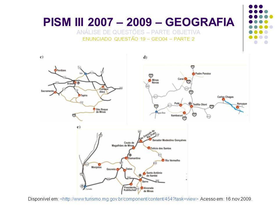 PISM III 2007 – 2009 – GEOGRAFIA ANÁLISE DE QUESTÕES – PARTE OBJETIVA ENUNCIADO QUESTÃO 19 – GEO04 – PARTE 2