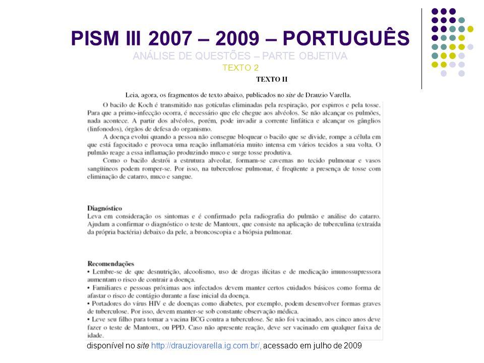 PISM III 2007 – 2009 – PORTUGUÊS ANÁLISE DE QUESTÕES – PARTE OBJETIVA TEXTO 2