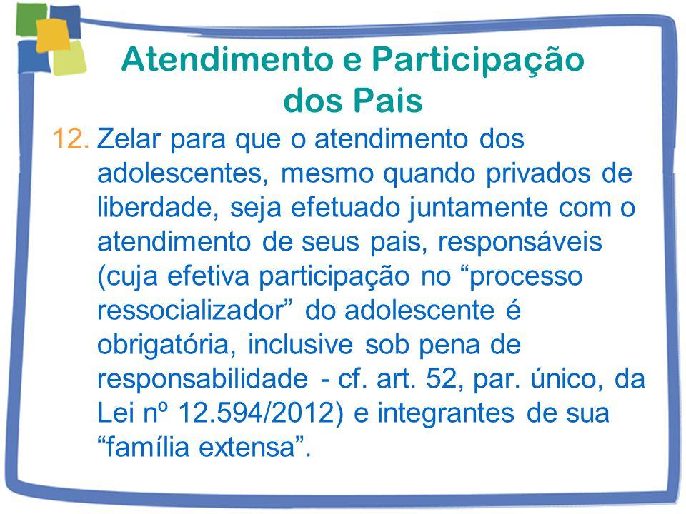 Atendimento e Participação dos Pais