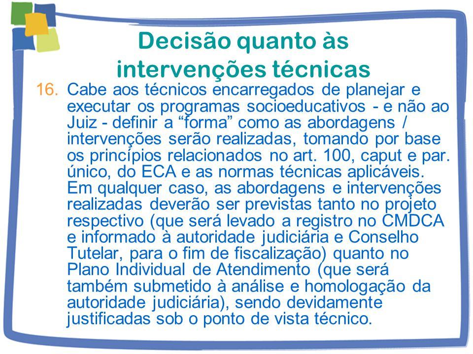 Decisão quanto às intervenções técnicas