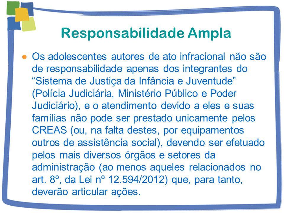 Responsabilidade Ampla
