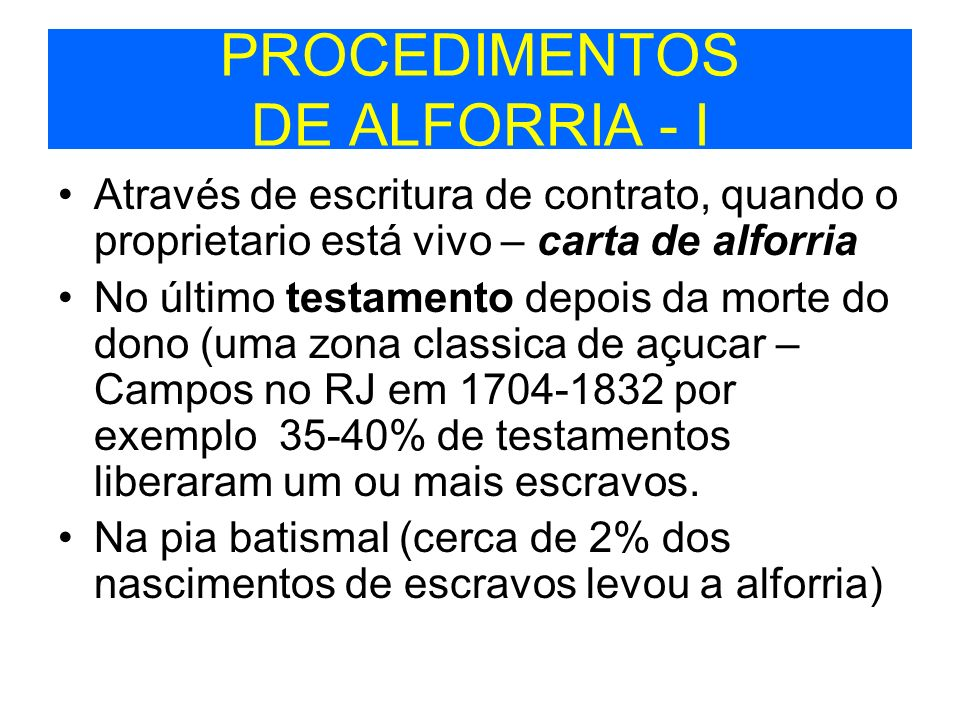 PROCEDIMENTOS DE ALFORRIA - I