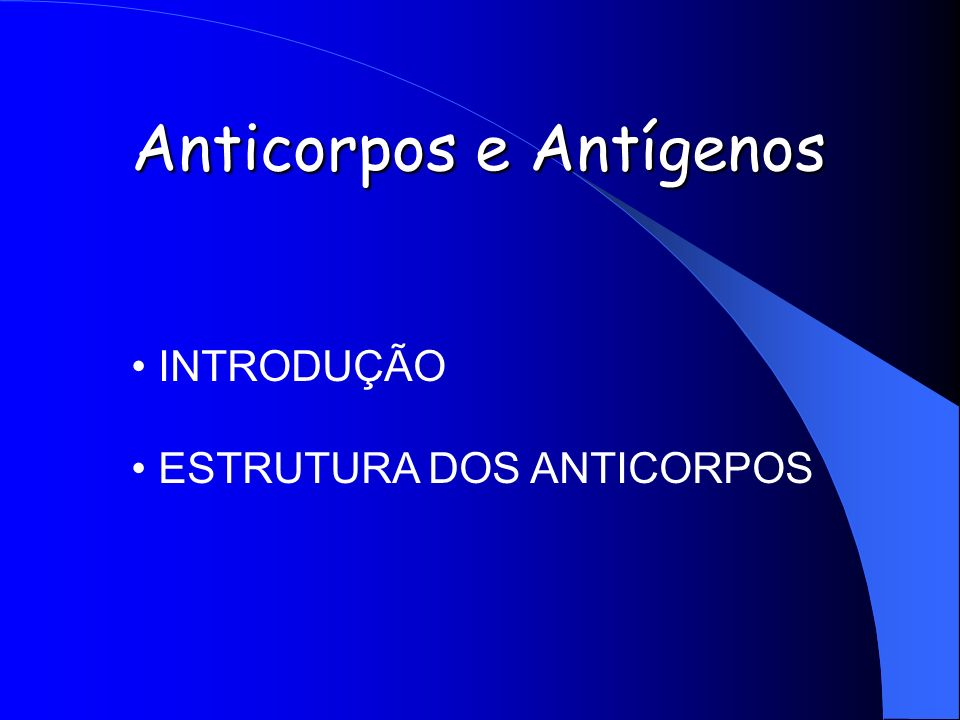 Anticorpos e Antígenos