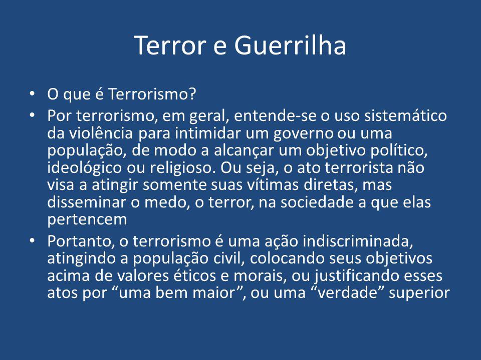 Terror e Guerrilha O que é Terrorismo