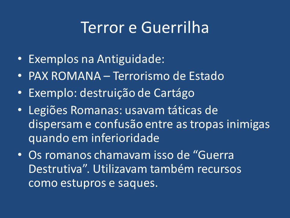 Terror e Guerrilha Exemplos na Antiguidade: