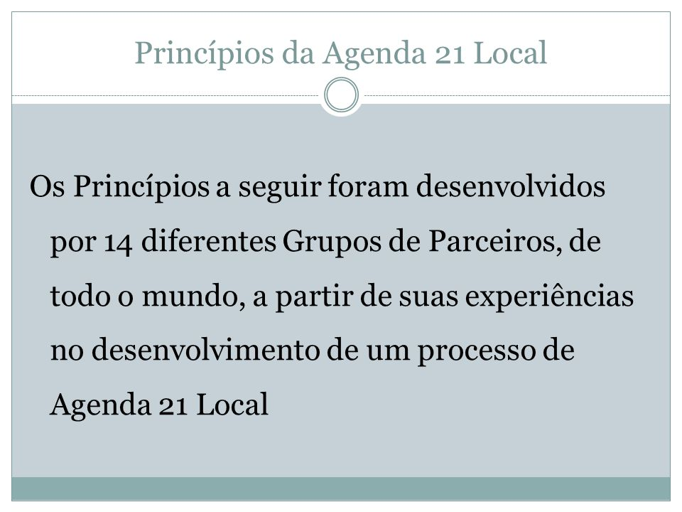 Princípios da Agenda 21 Local