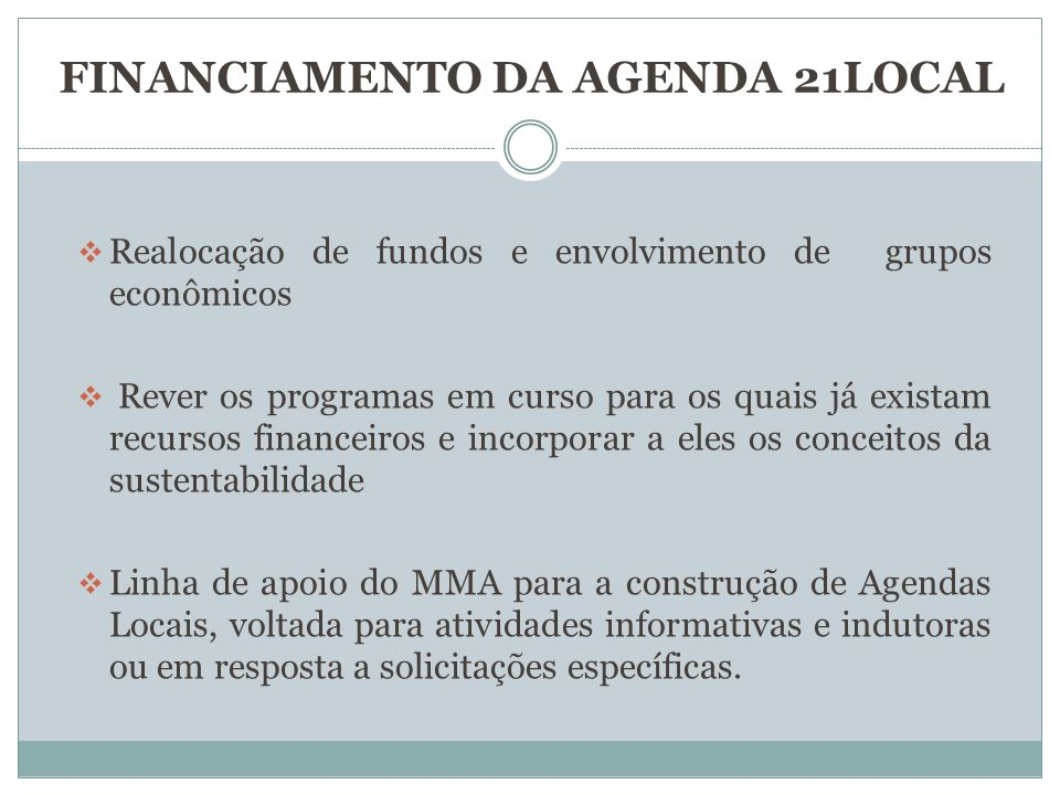 FINANCIAMENTO DA AGENDA 21LOCAL