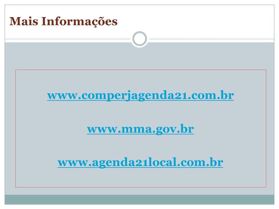 www.comperjagenda21.com.br www.mma.gov.br www.agenda21local.com.br