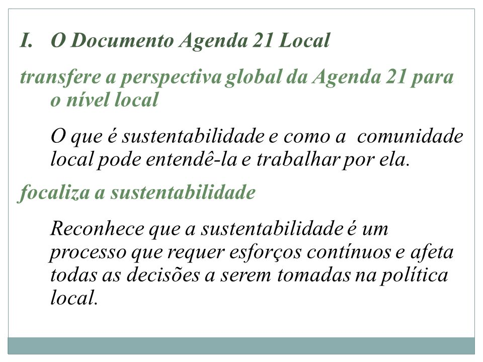 O Documento Agenda 21 Local