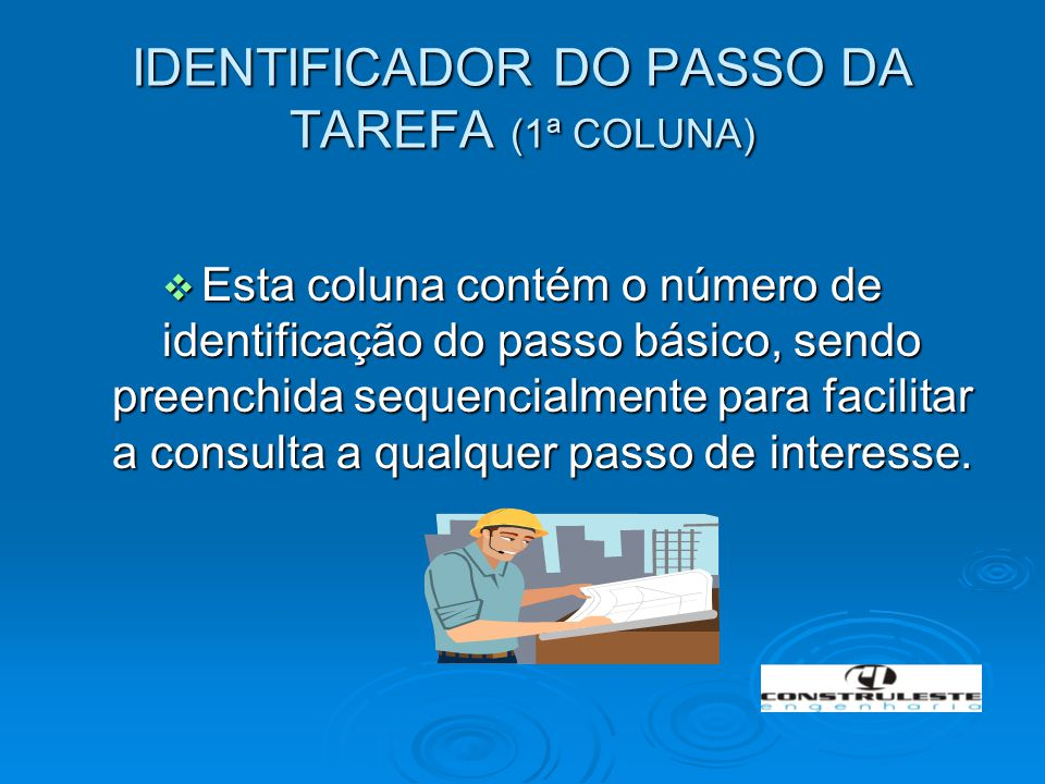 IDENTIFICADOR DO PASSO DA TAREFA (1ª COLUNA)