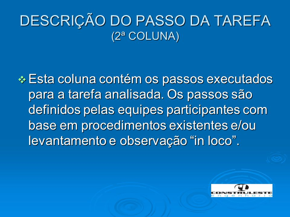 DESCRIÇÃO DO PASSO DA TAREFA (2ª COLUNA)