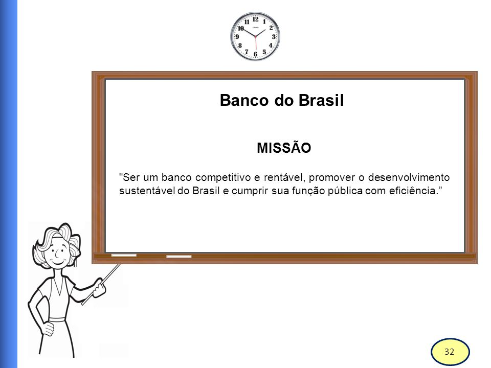 Banco do Brasil MISSÃO.