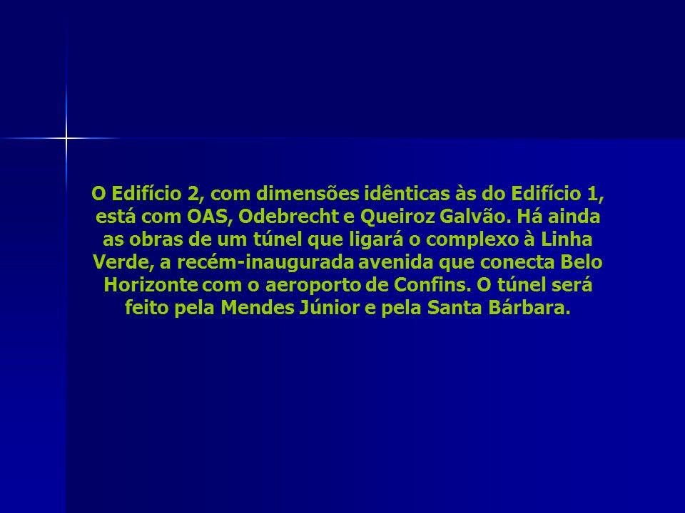 O Edifício 2, com dimensões idênticas às do Edifício 1, está com OAS, Odebrecht e Queiroz Galvão.