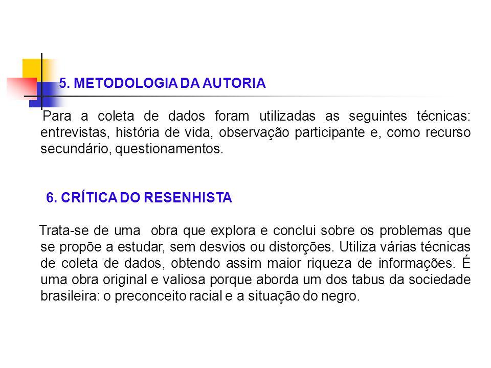 5. METODOLOGIA DA AUTORIA
