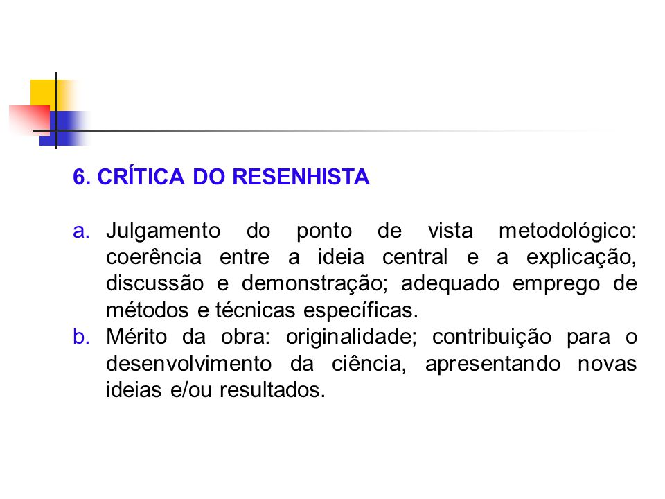 6. CRÍTICA DO RESENHISTA