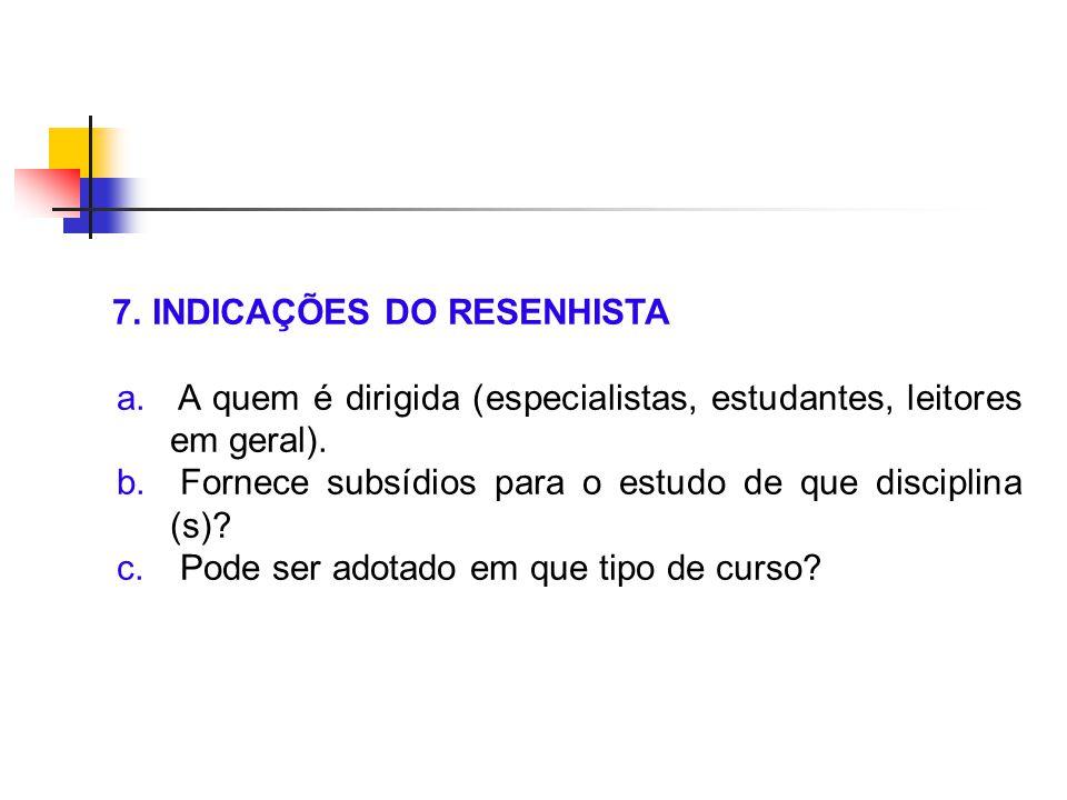 7. INDICAÇÕES DO RESENHISTA