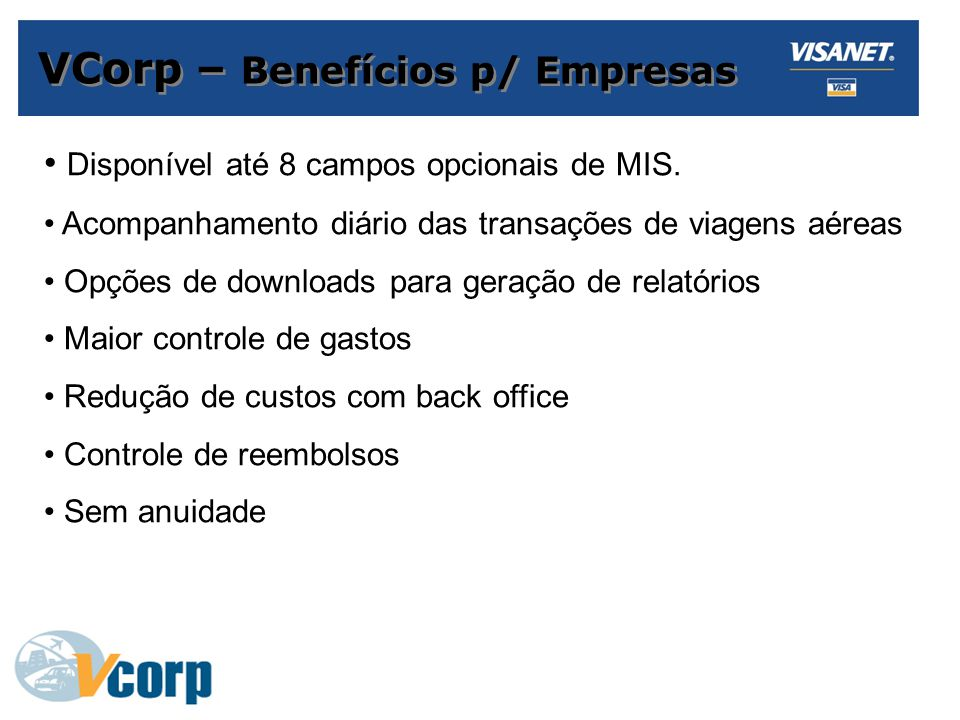VCorp – Benefícios p/ Empresas