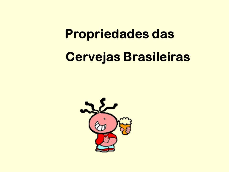 Propriedades das Cervejas Brasileiras