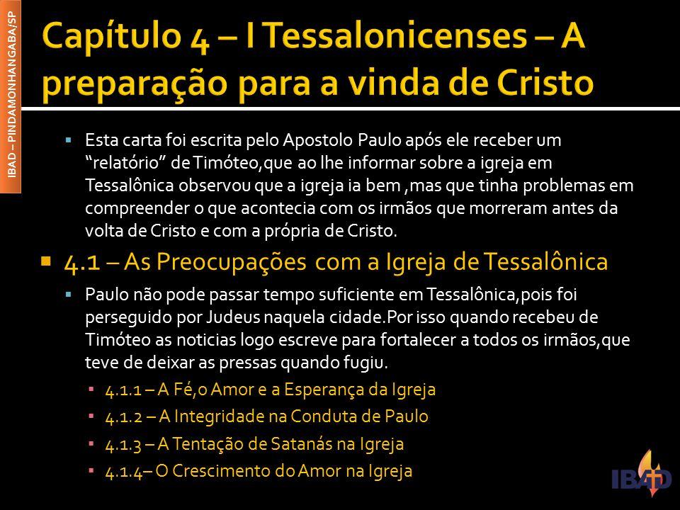Capítulo 4 – I Tessalonicenses – A preparação para a vinda de Cristo