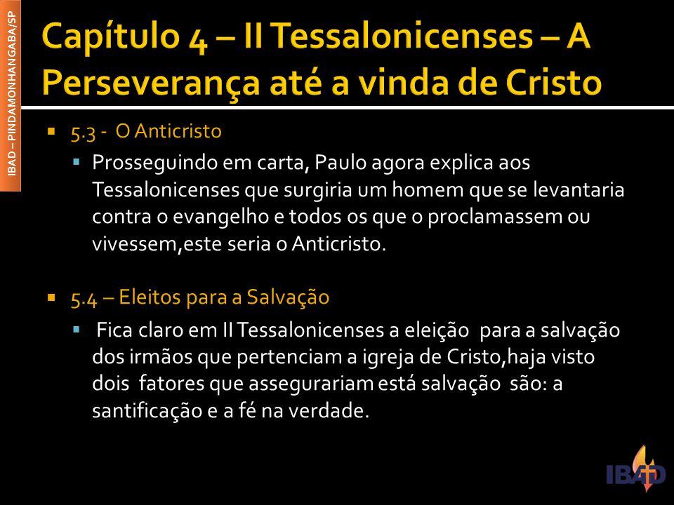 Capítulo 4 – II Tessalonicenses – A Perseverança até a vinda de Cristo