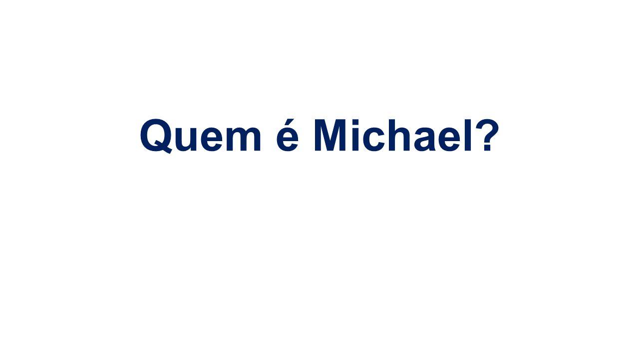 Quem é Michael