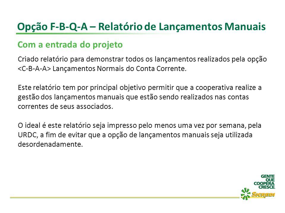Opção F-B-Q-A – Relatório de Lançamentos Manuais