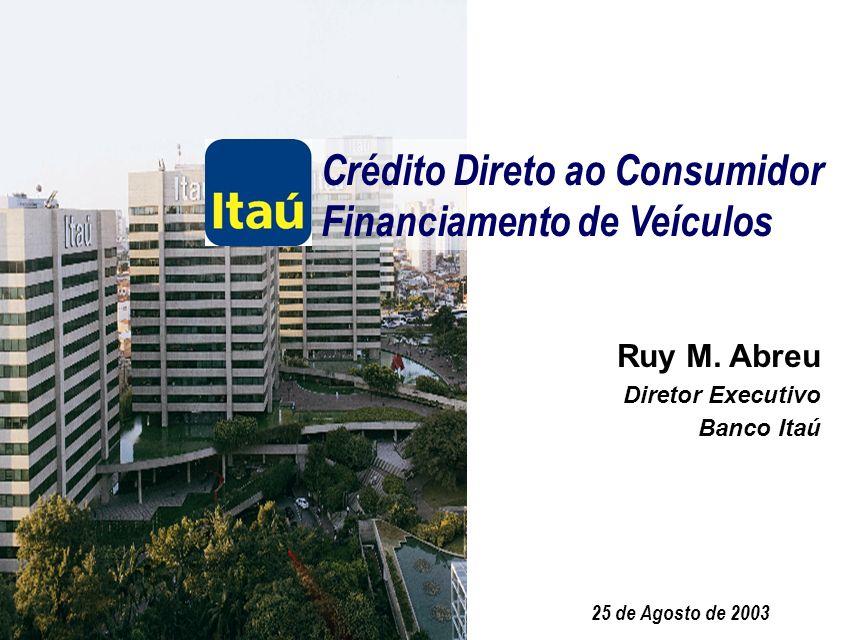 Crédito Direto ao Consumidor Financiamento de Veículos