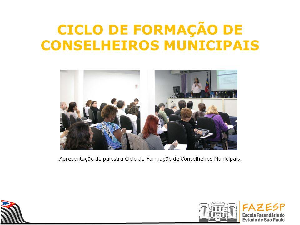 CICLO DE FORMAÇÃO DE CONSELHEIROS MUNICIPAIS