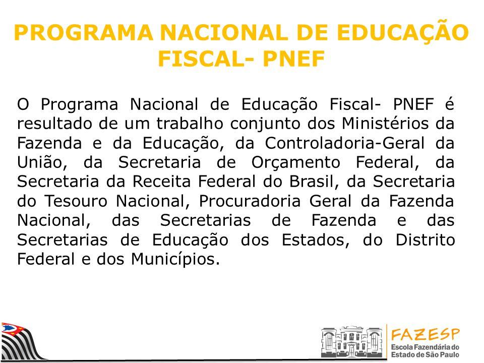 PROGRAMA NACIONAL DE EDUCAÇÃO FISCAL- PNEF