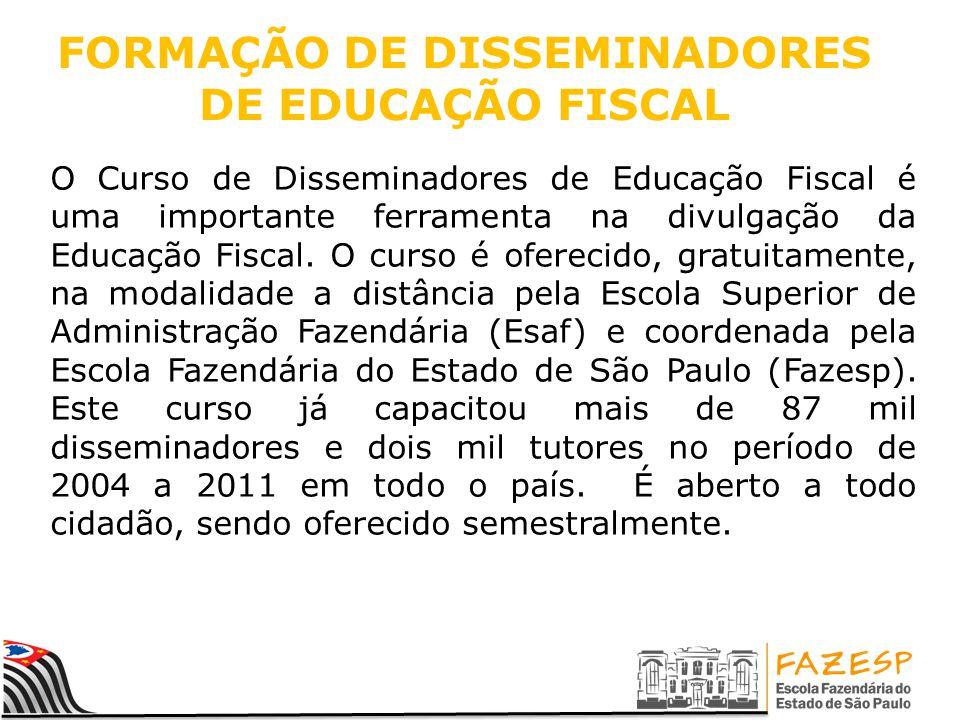 FORMAÇÃO DE DISSEMINADORES DE EDUCAÇÃO FISCAL