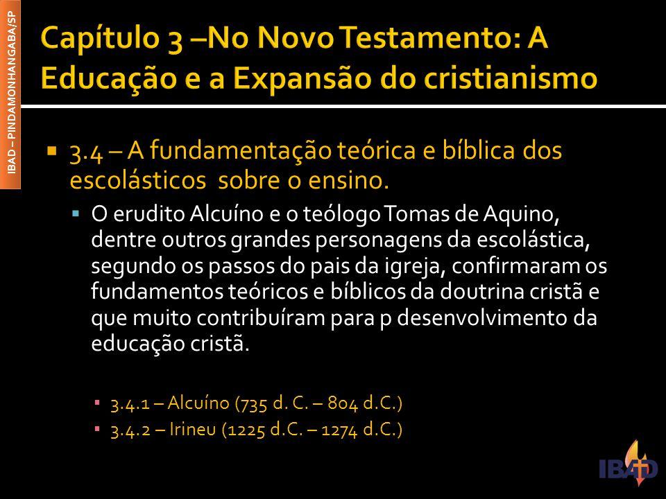 Capítulo 3 –No Novo Testamento: A Educação e a Expansão do cristianismo