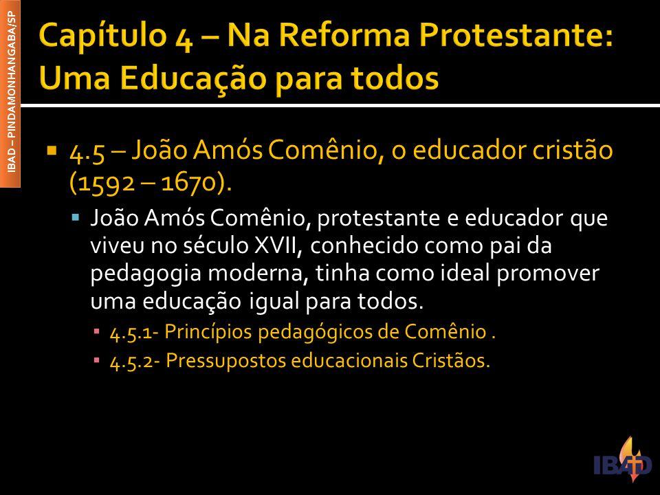 Capítulo 4 – Na Reforma Protestante: Uma Educação para todos