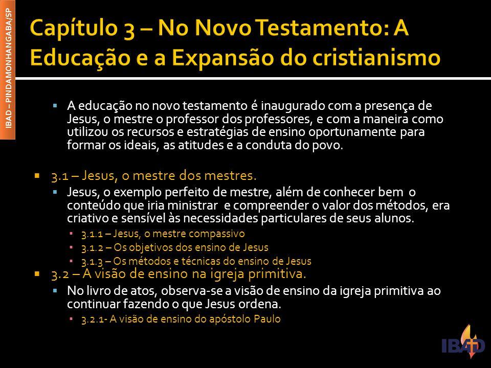 Capítulo 3 – No Novo Testamento: A Educação e a Expansão do cristianismo