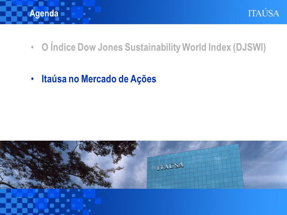 O Índice Dow Jones Sustainability World Index (DJSWI)