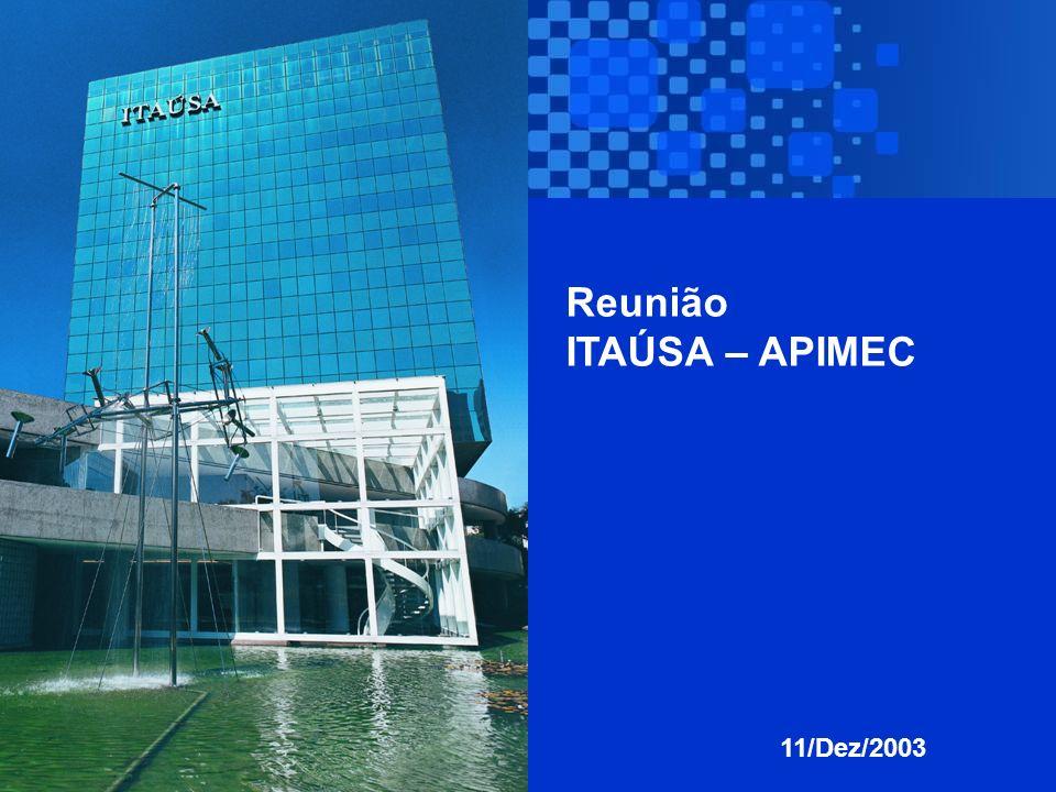 Reunião ITAÚSA – APIMEC 11/Dez/2003