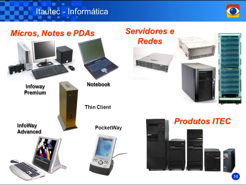 Produtos ITEC Itautec - Informática Servidores e Redes
