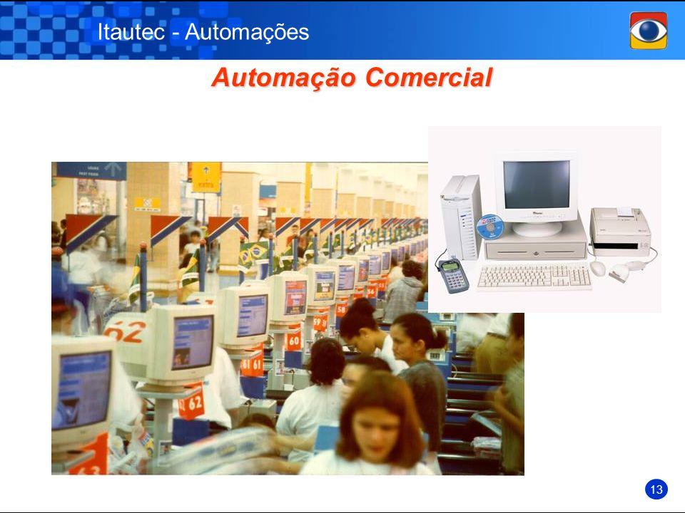 Itautec - Automações Automação Comercial 13