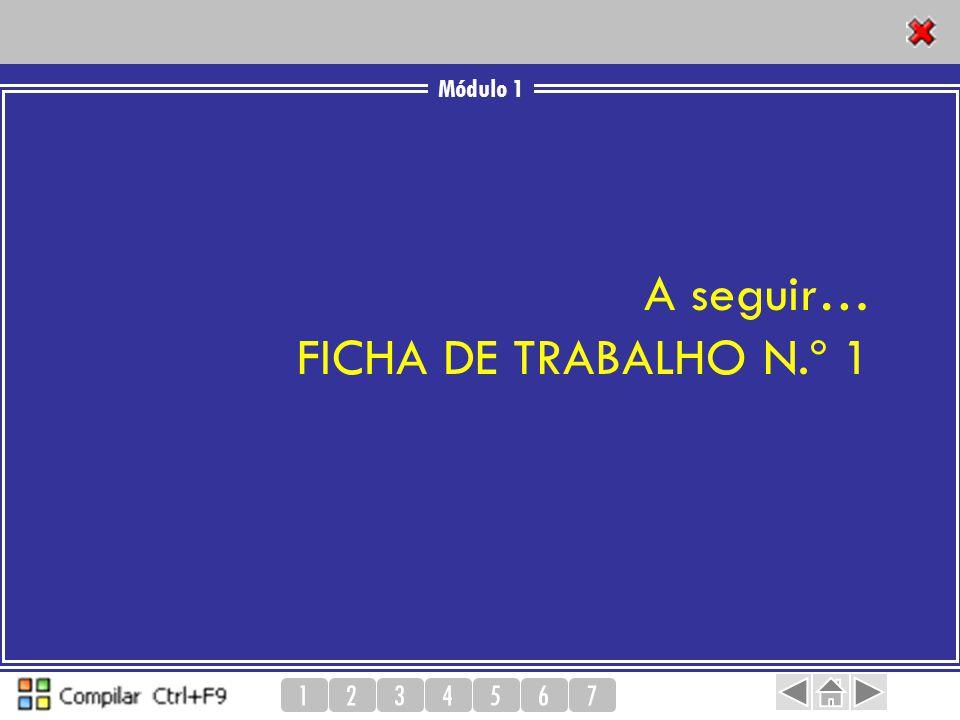 A seguir… FICHA DE TRABALHO N.º 1