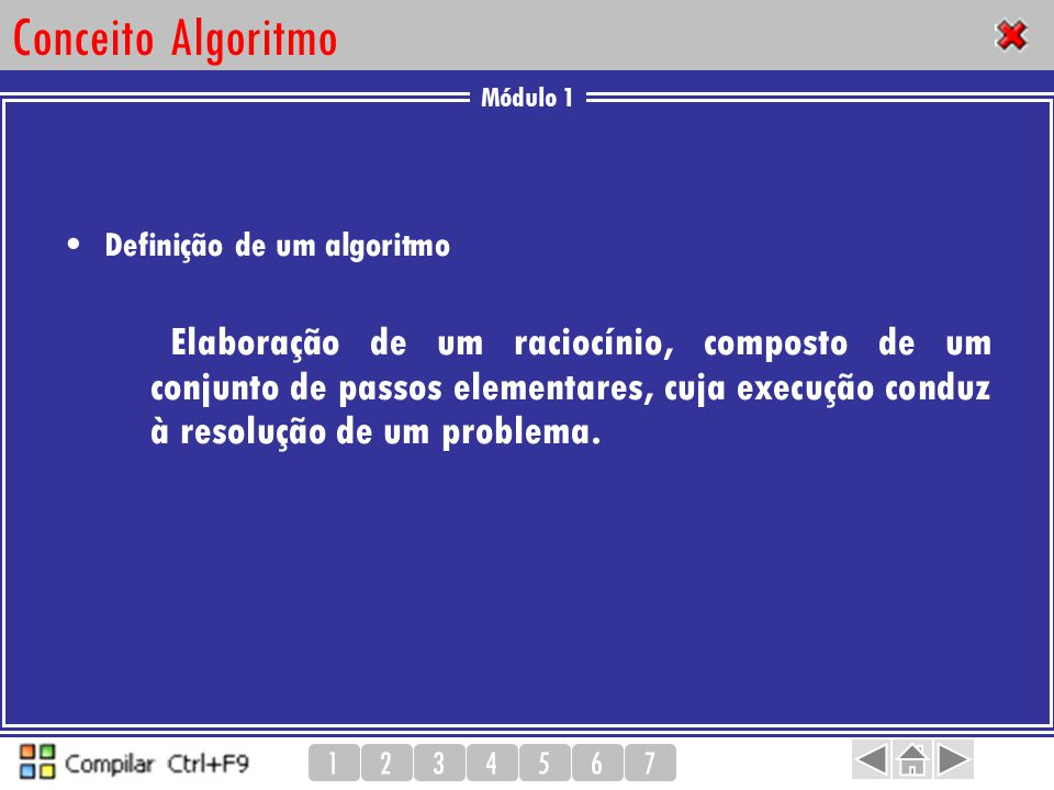 Conceito Algoritmo Definição de um algoritmo.