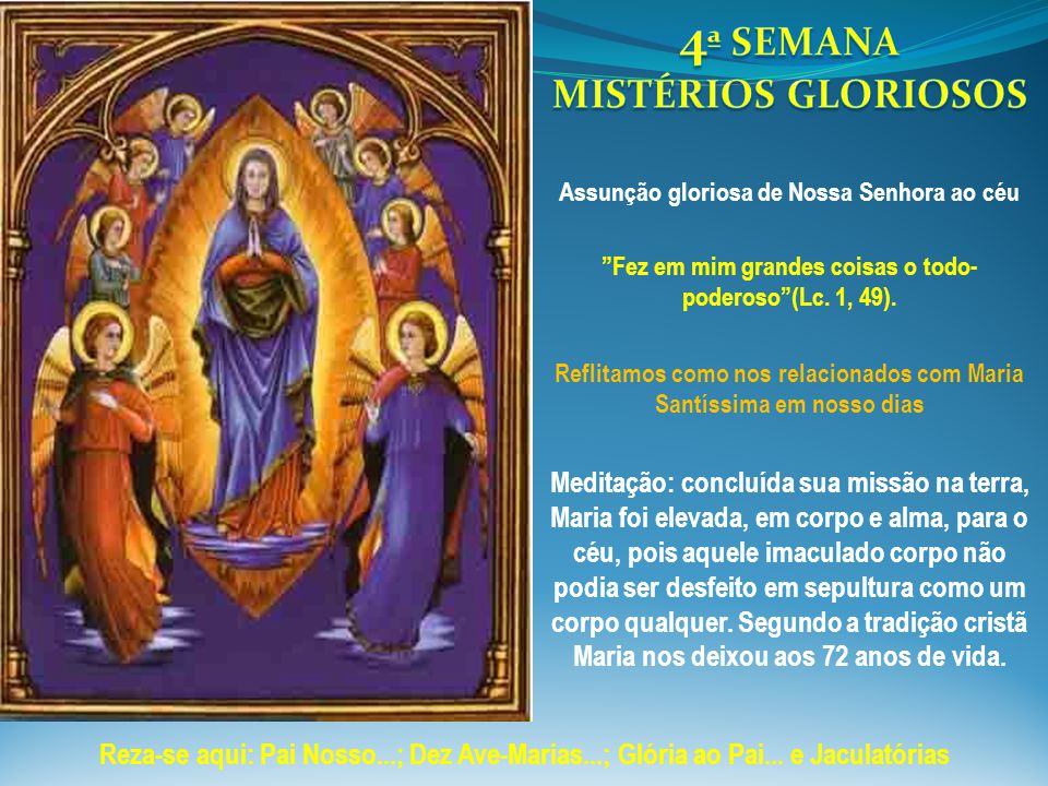 4ª SEMANA MISTÉRIOS GLORIOSOS