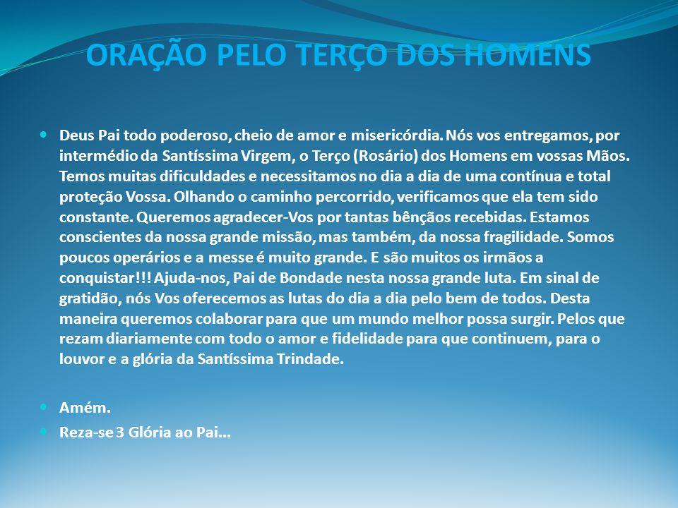 ORAÇÃO PELO TERÇO DOS HOMENS