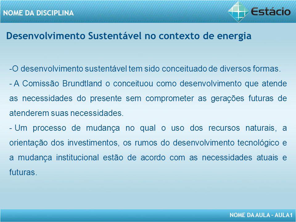 Desenvolvimento Sustentável no contexto de energia