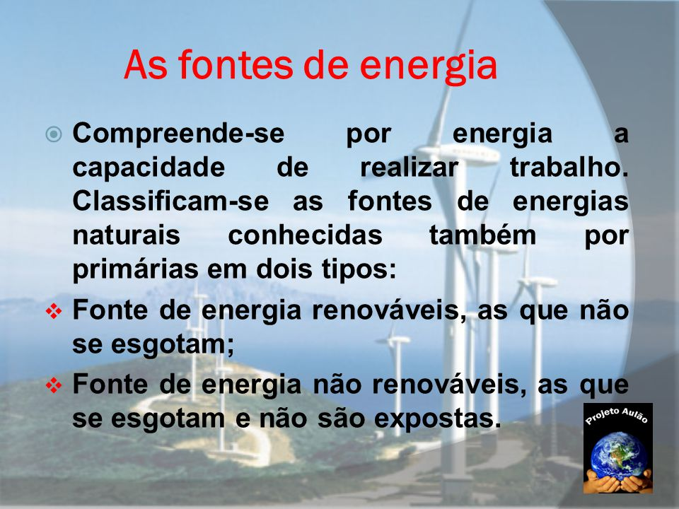 As fontes de energia