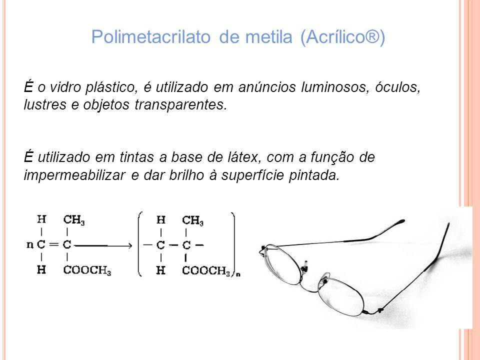 Polimetacrilato de metila (Acrílico®)