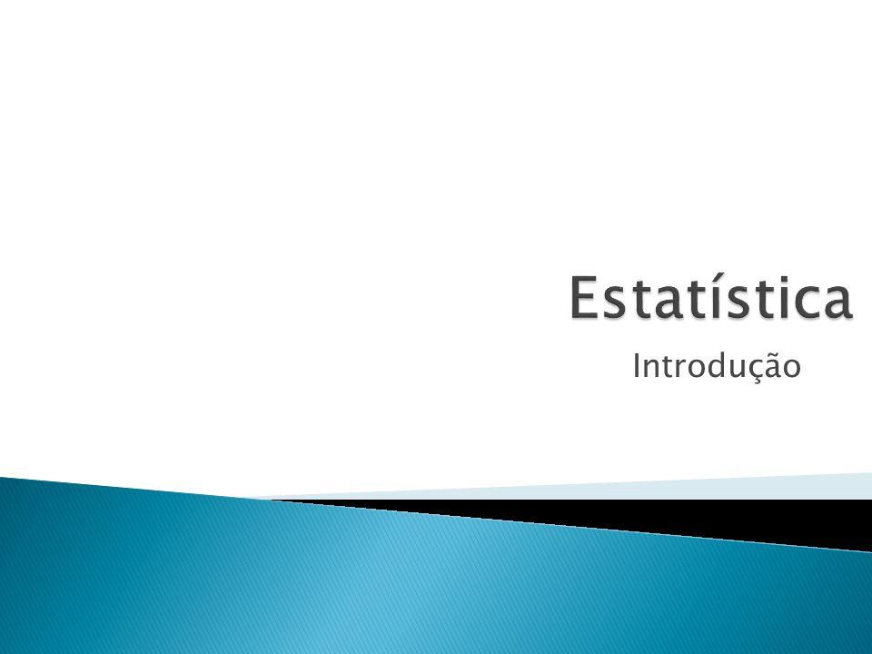Estatística Introdução