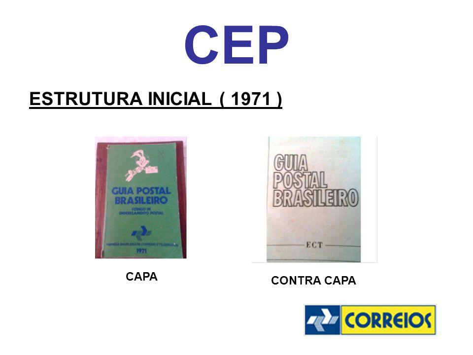 CEP ESTRUTURA INICIAL ( 1971 ) CAPA CONTRA CAPA