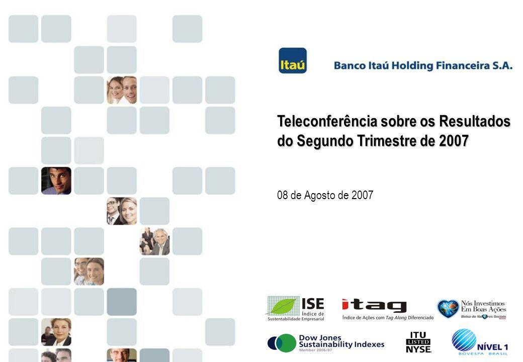 Teleconferência sobre os Resultados do Segundo Trimestre de 2007
