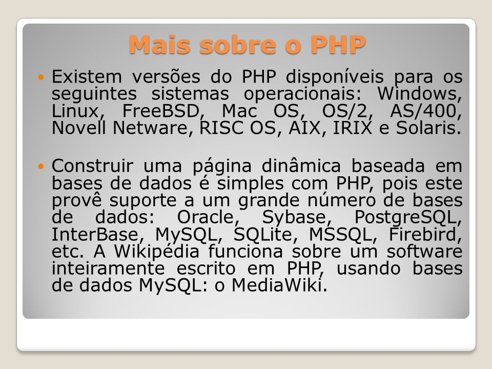 Mais sobre o PHP